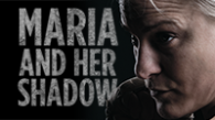 Maria And Her Shadow - Thumbnail